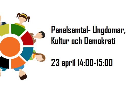 Panelsamtal- Ungdomar, kultur och demokrati